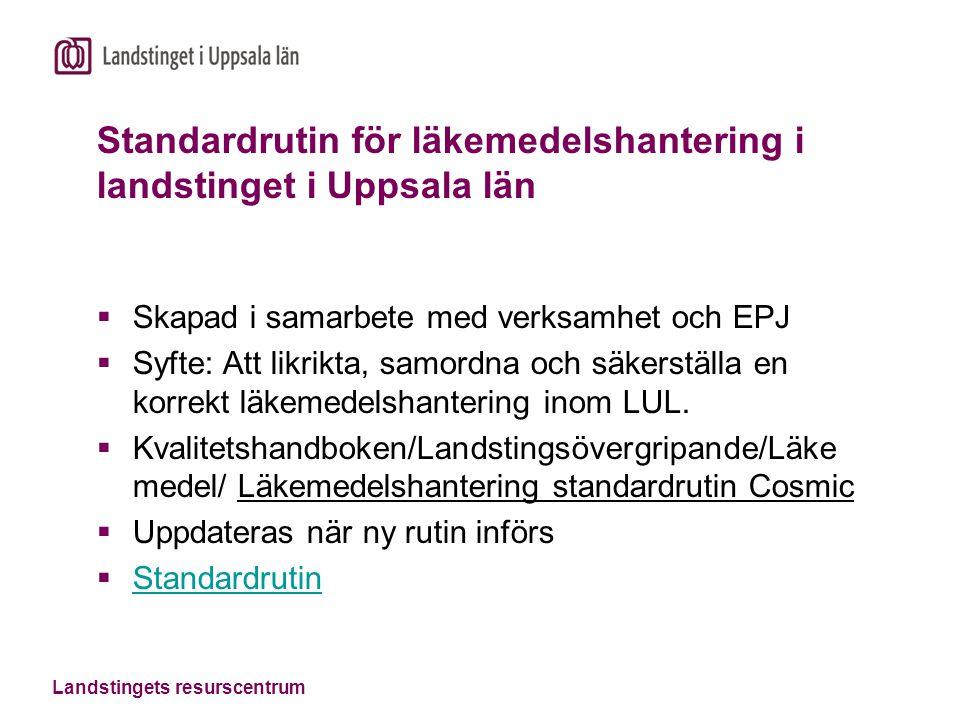 Standardrutin för läkemedelshantering i landstinget i Uppsala län
