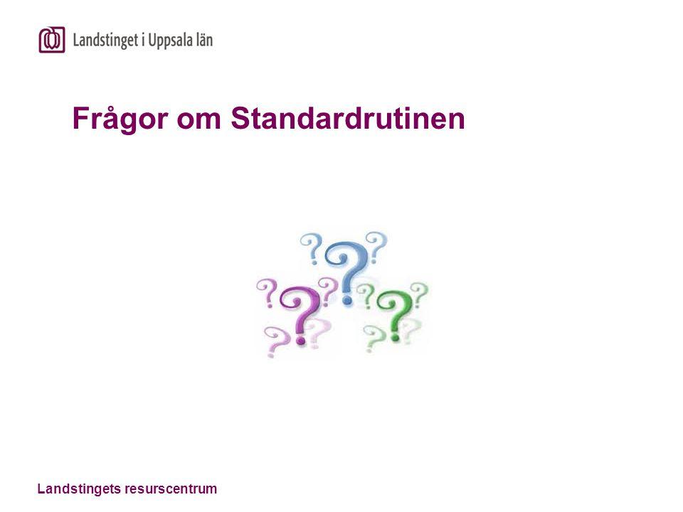Frågor om Standardrutinen