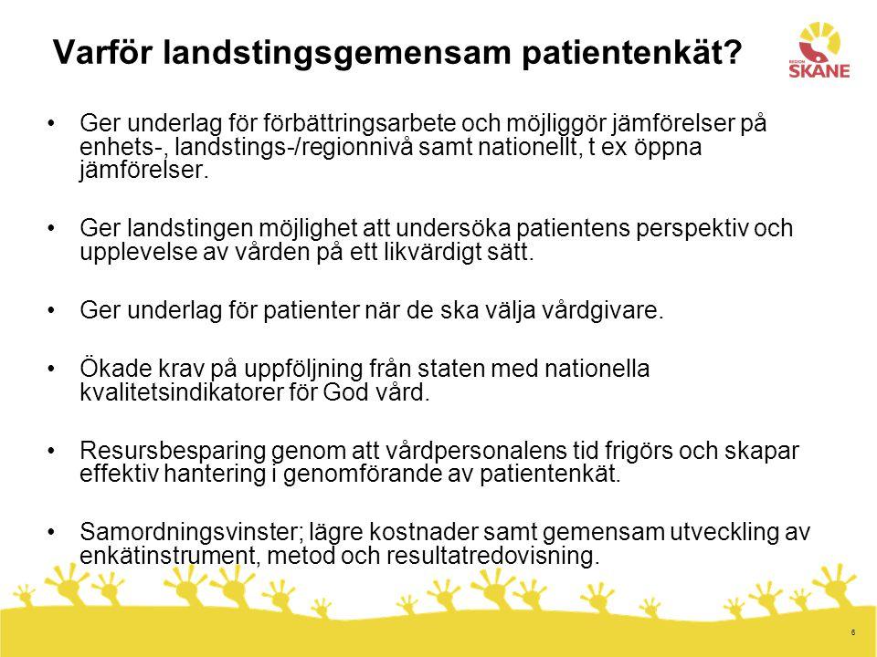 Varför landstingsgemensam patientenkät
