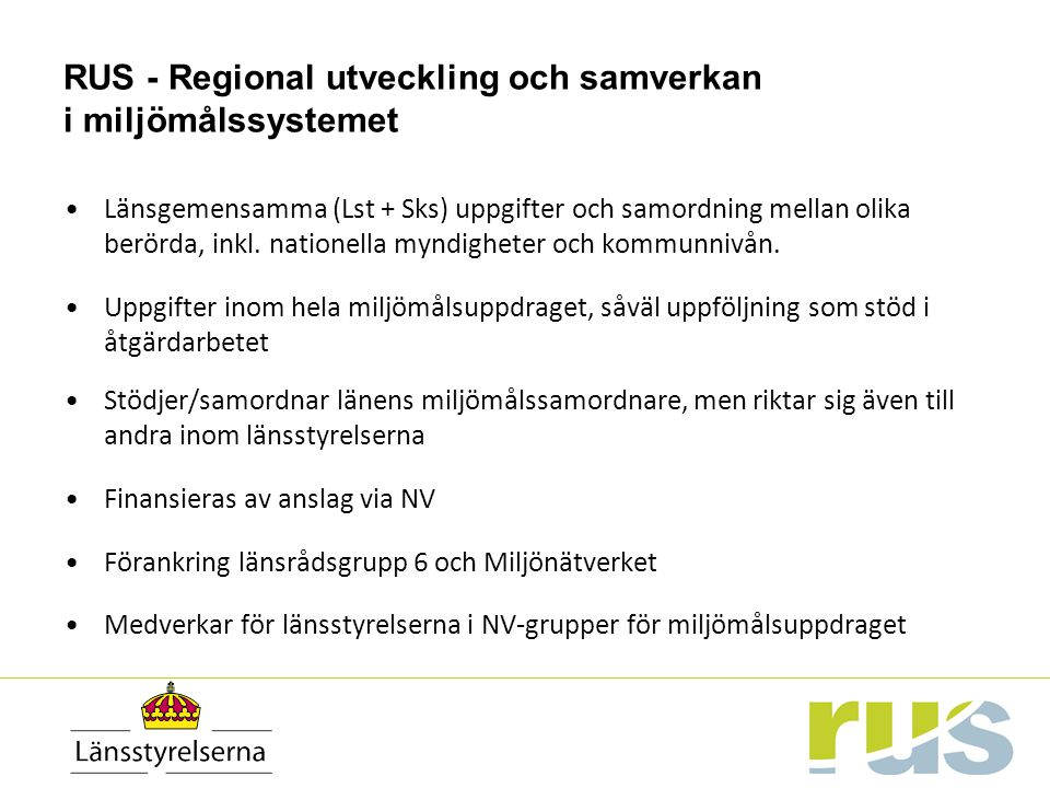 RUS - Regional utveckling och samverkan i miljömålssystemet