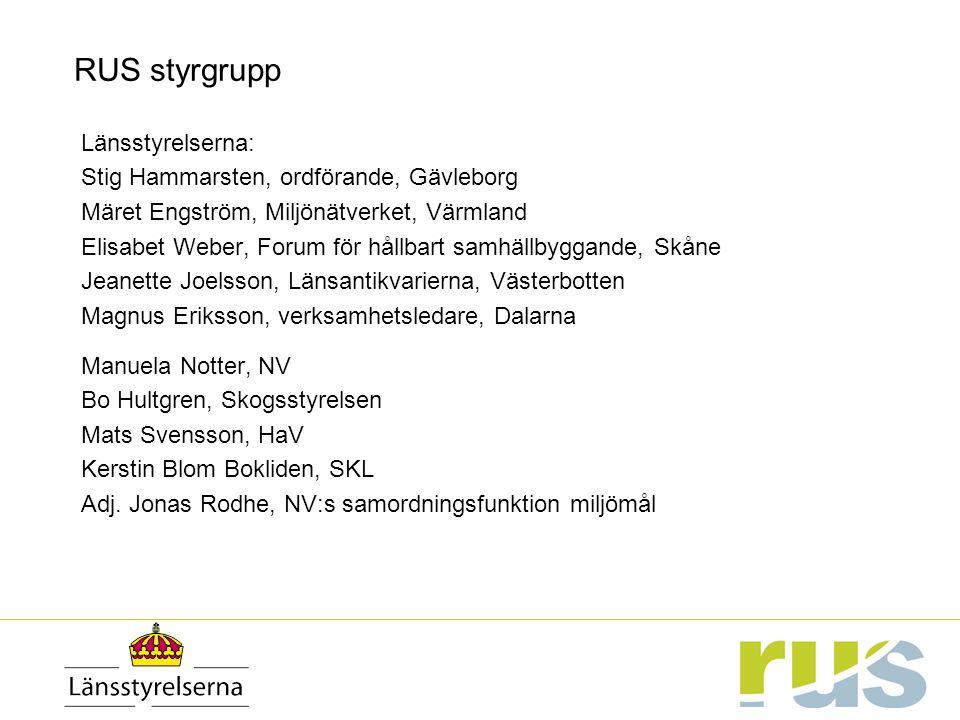 RUS styrgrupp Länsstyrelserna: Stig Hammarsten, ordförande, Gävleborg