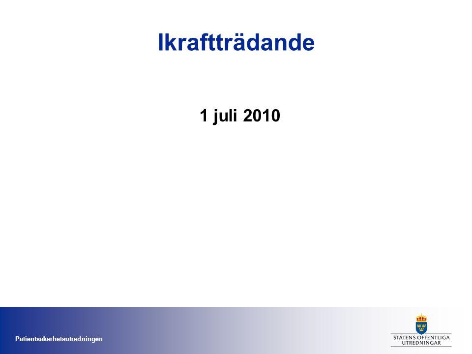 Ikraftträdande 1 juli 2010