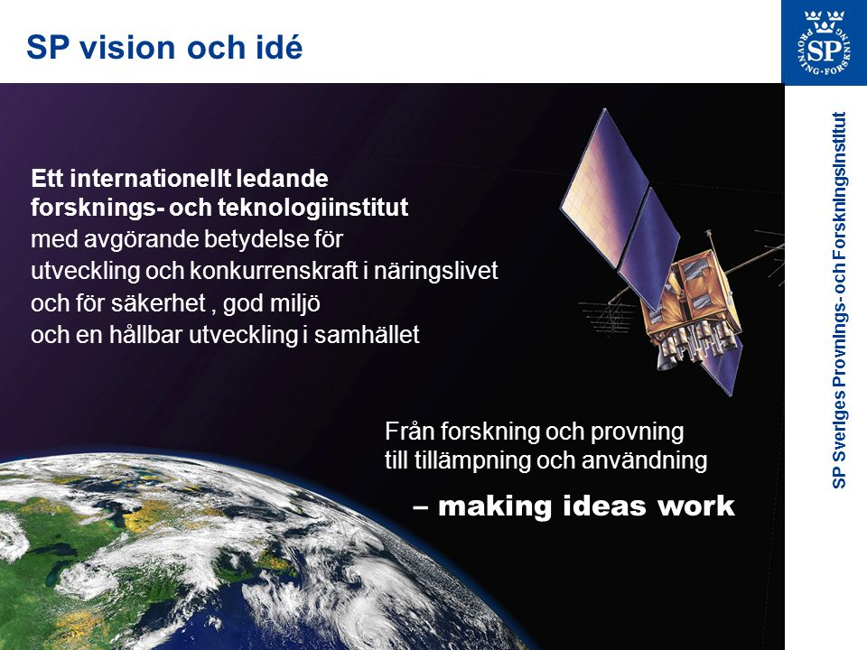SP vision och idé – making ideas work