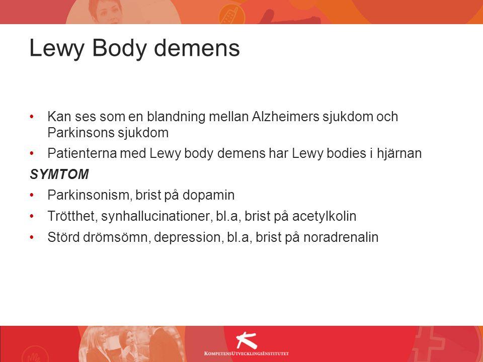 Lewy Body demens Kan ses som en blandning mellan Alzheimers sjukdom och Parkinsons sjukdom.