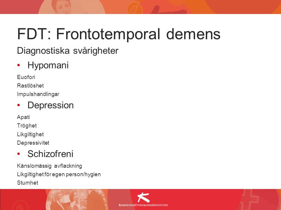 FDT: Frontotemporal demens
