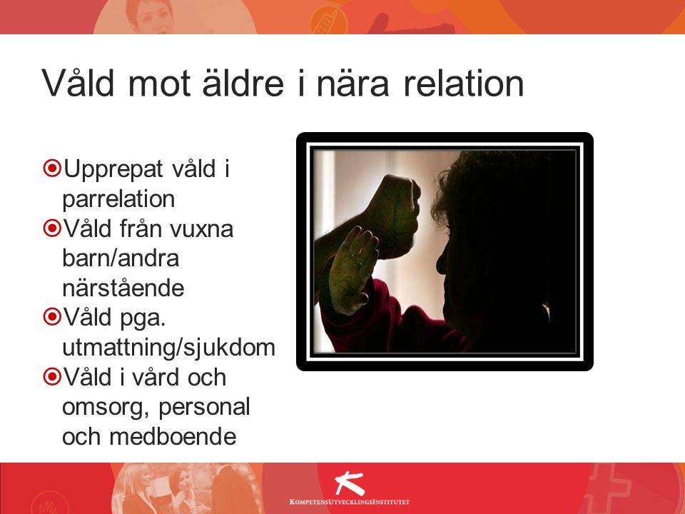 Våld mot äldre i nära relation