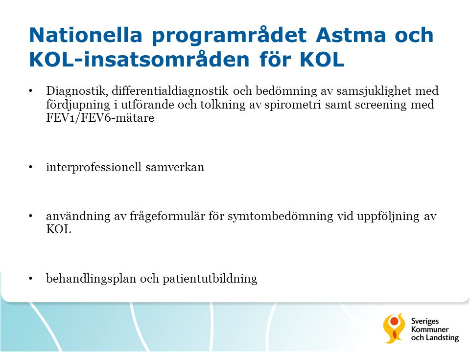 Nationella programrådet Astma och KOL-insatsområden för KOL
