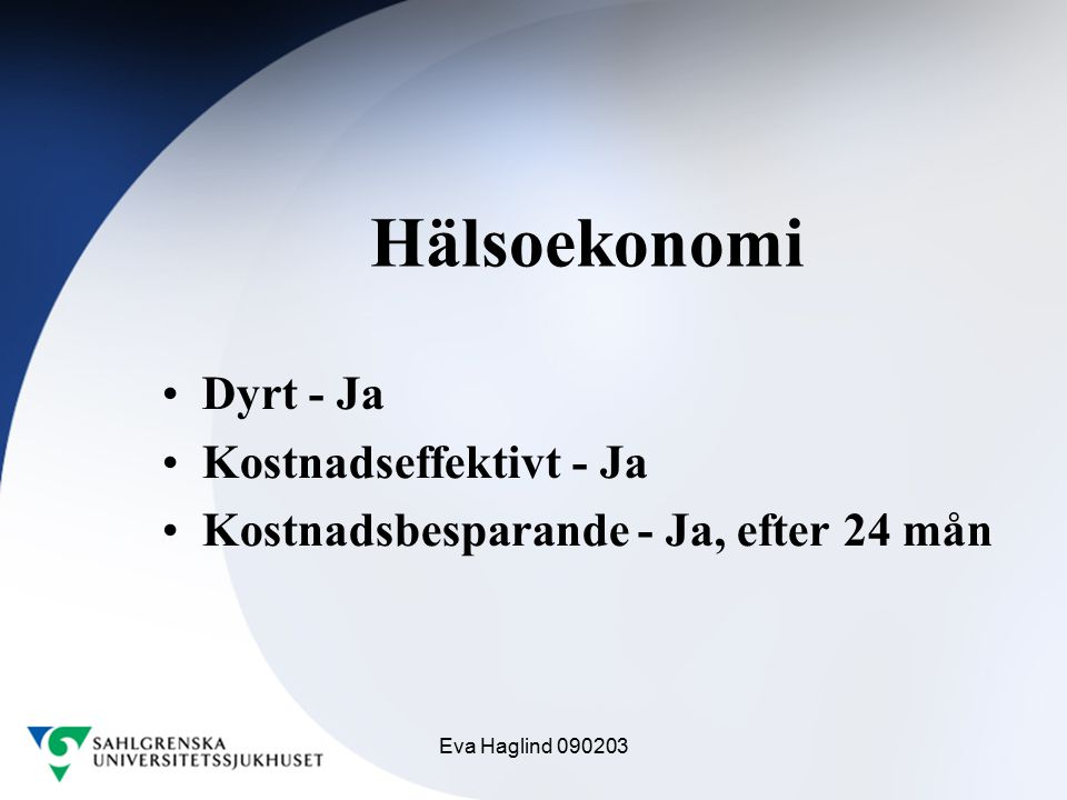 Hälsoekonomi Dyrt - Ja Kostnadseffektivt - Ja