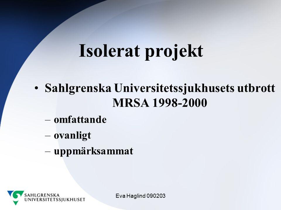 Sahlgrenska Universitetssjukhusets utbrott MRSA 1998-2000