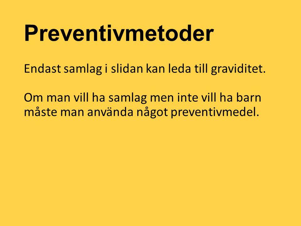 Preventivmetoder