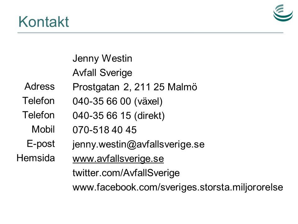 Kontakt Jenny Westin Avfall Sverige Prostgatan 2, 211 25 Malmö