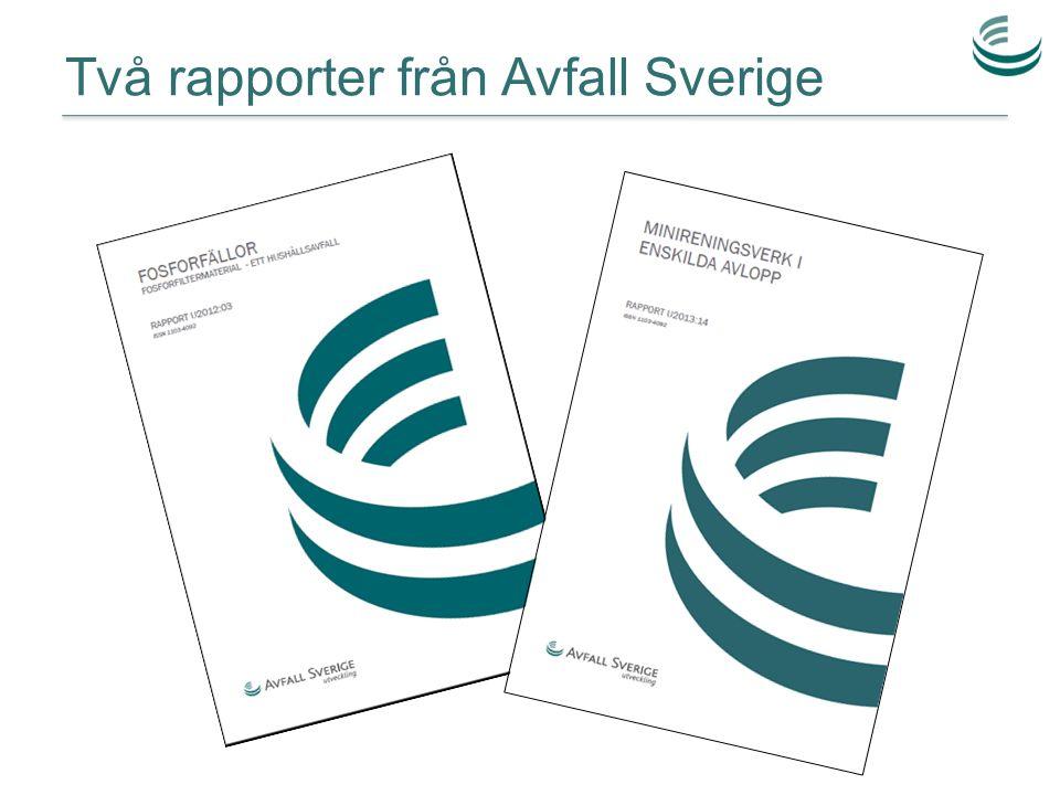 Två rapporter från Avfall Sverige