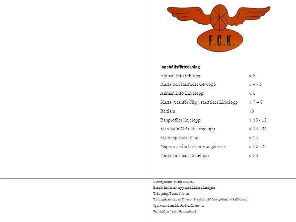 Innehållsförteckning Allmän Info GP-lopp s. 3