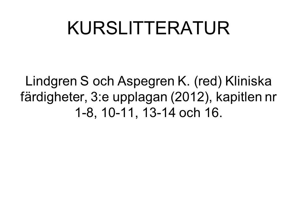 KURSLITTERATUR Lindgren S och Aspegren K.