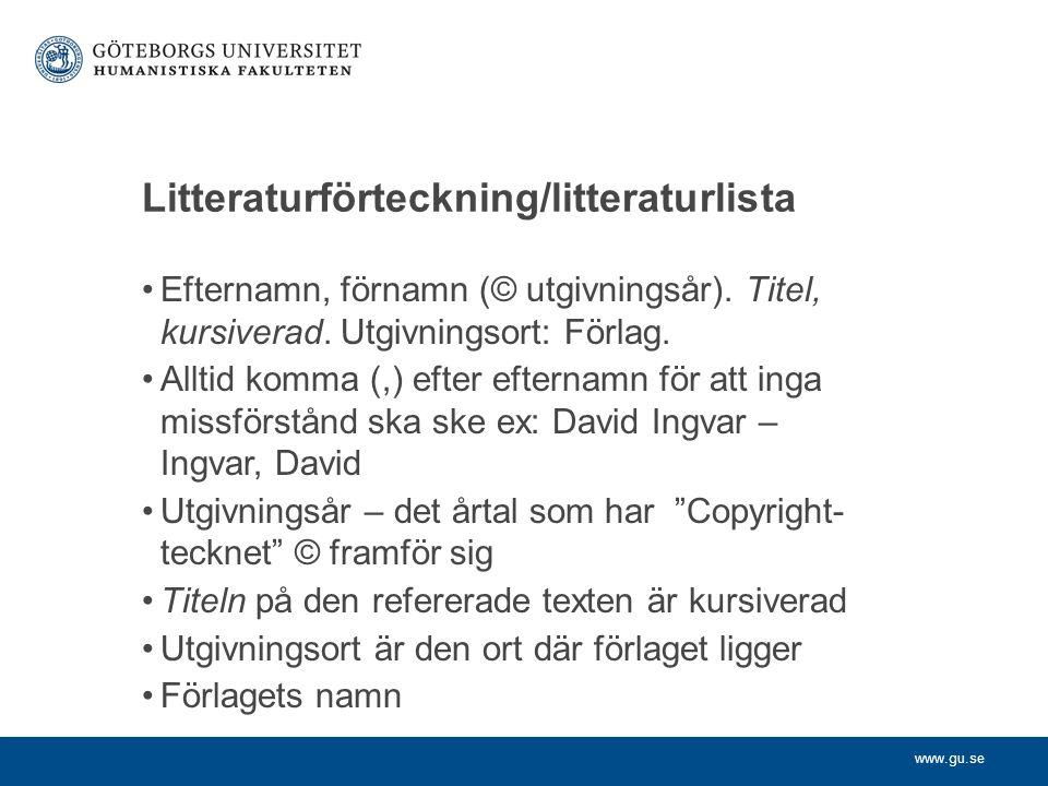 Litteraturförteckning/litteraturlista