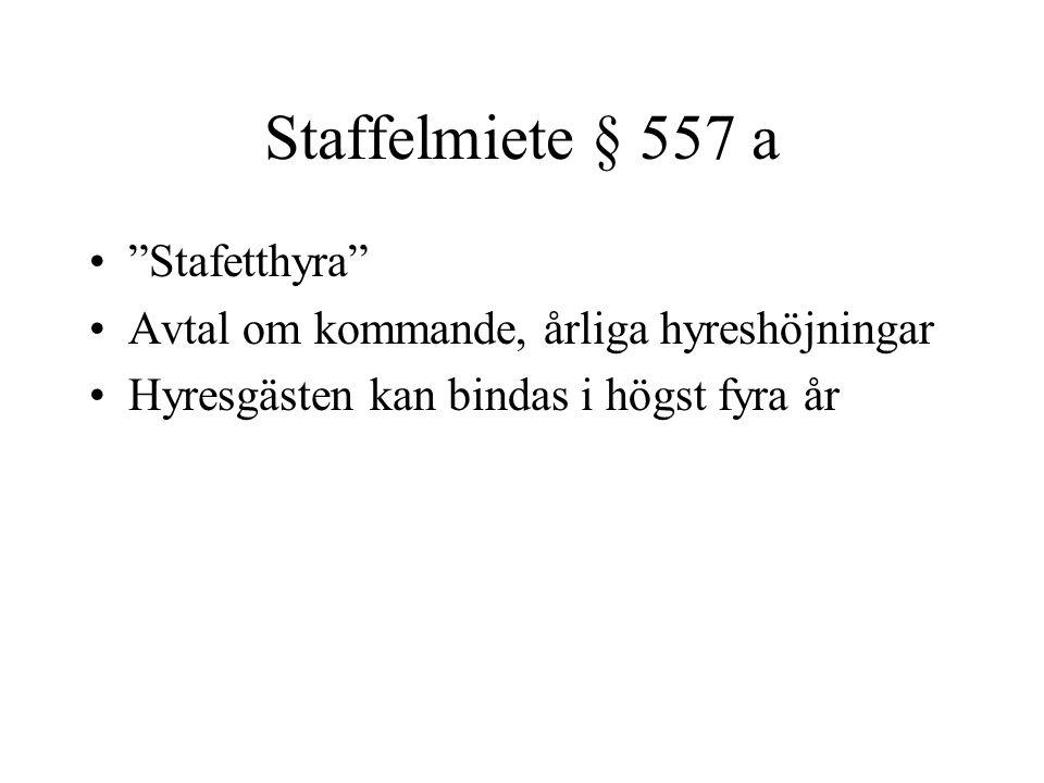 Staffelmiete § 557 a Stafetthyra
