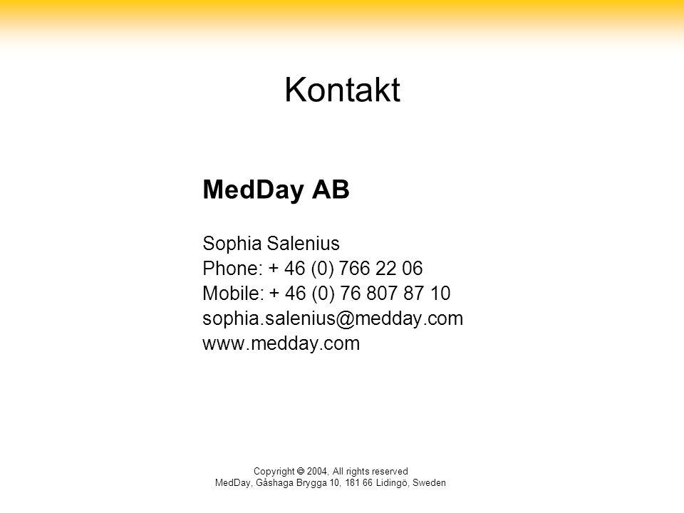 Kontakt MedDay AB Sophia Salenius Phone: + 46 (0) 766 22 06