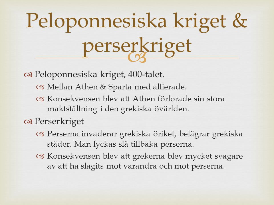 Peloponnesiska kriget & perserkriget