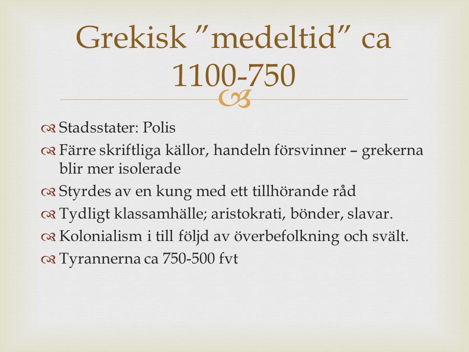 Grekisk medeltid ca 1100-750