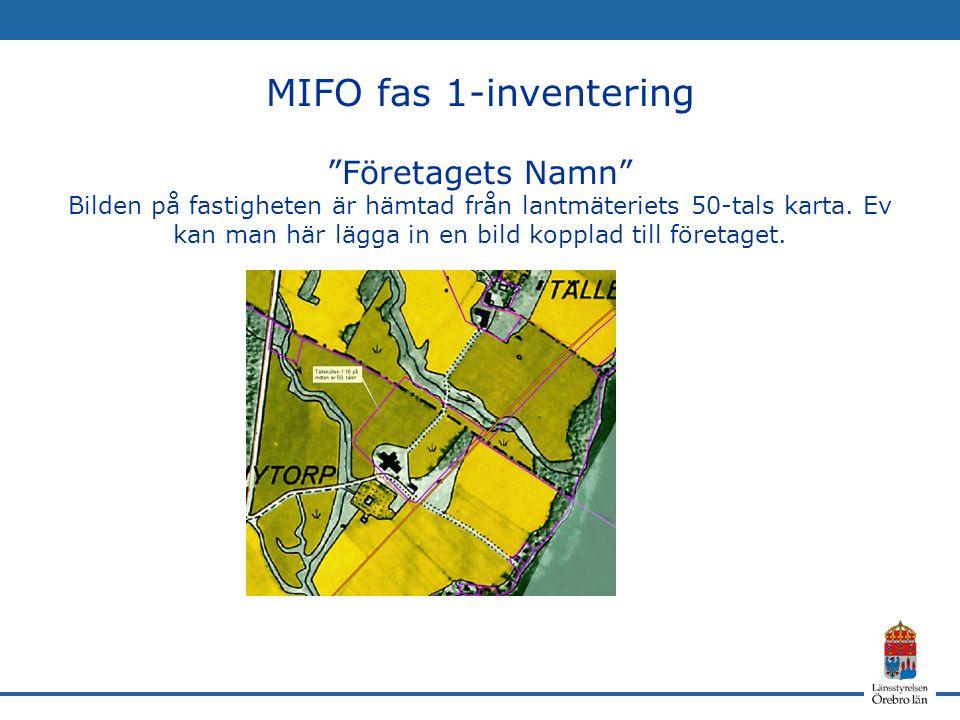 MIFO fas 1-inventering Företagets Namn Bilden på fastigheten är hämtad från lantmäteriets 50-tals karta.