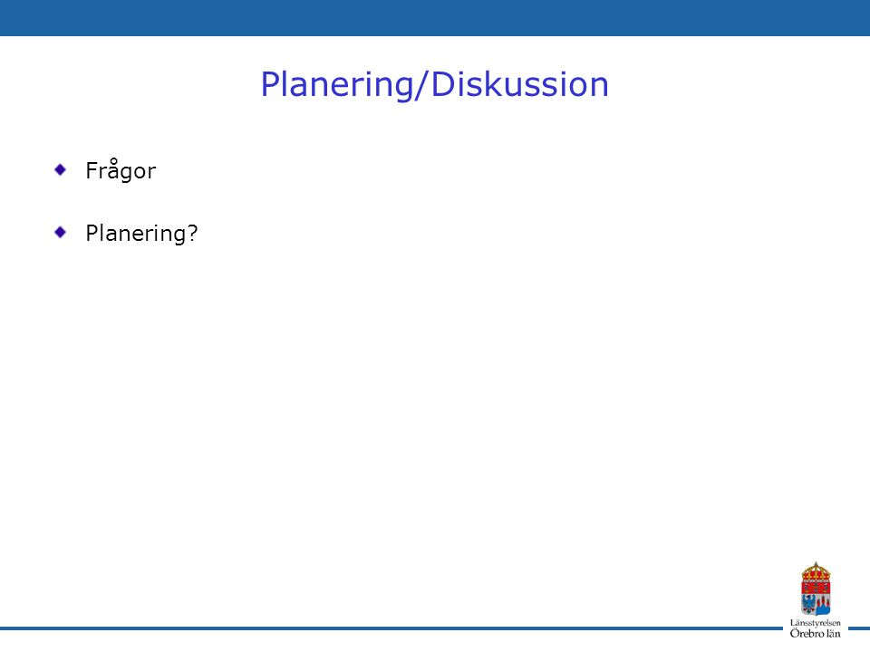 Planering/Diskussion