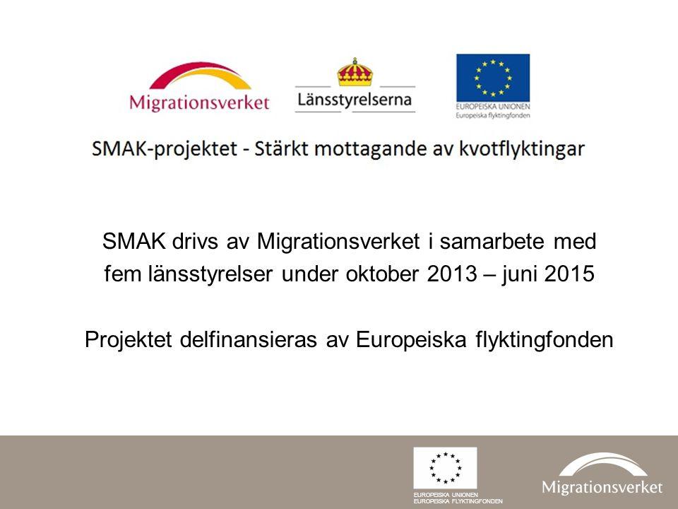 SMAK drivs av Migrationsverket i samarbete med