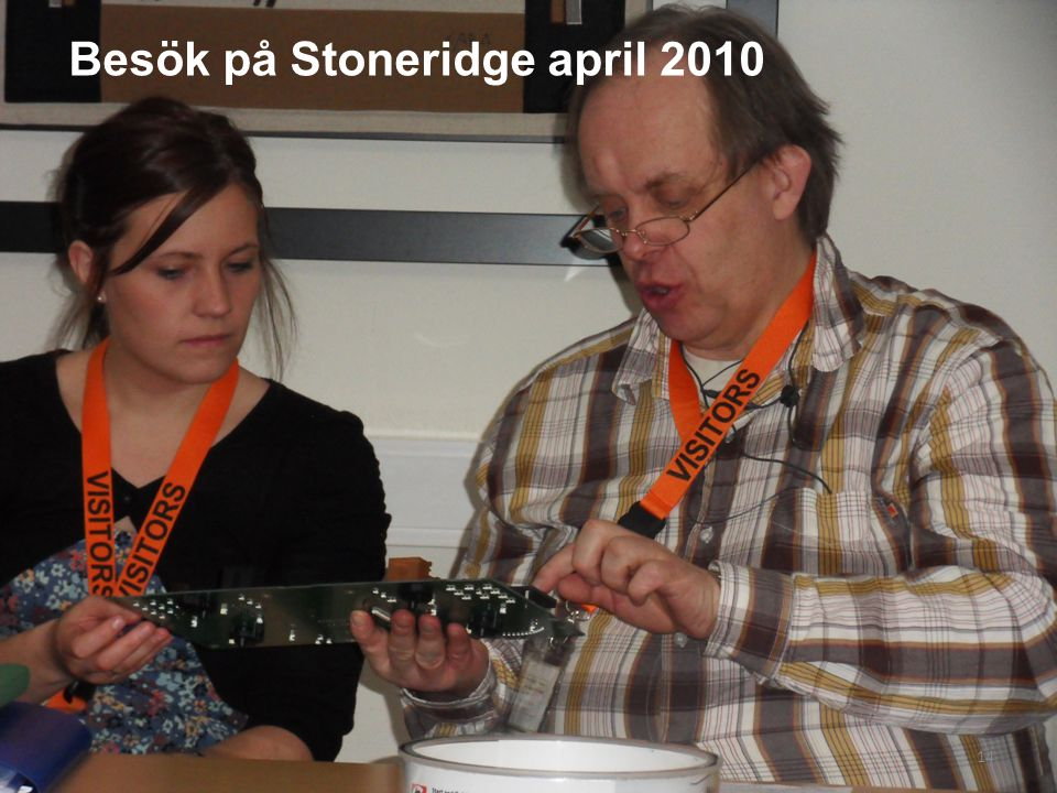 Besök på Stoneridge april 2010