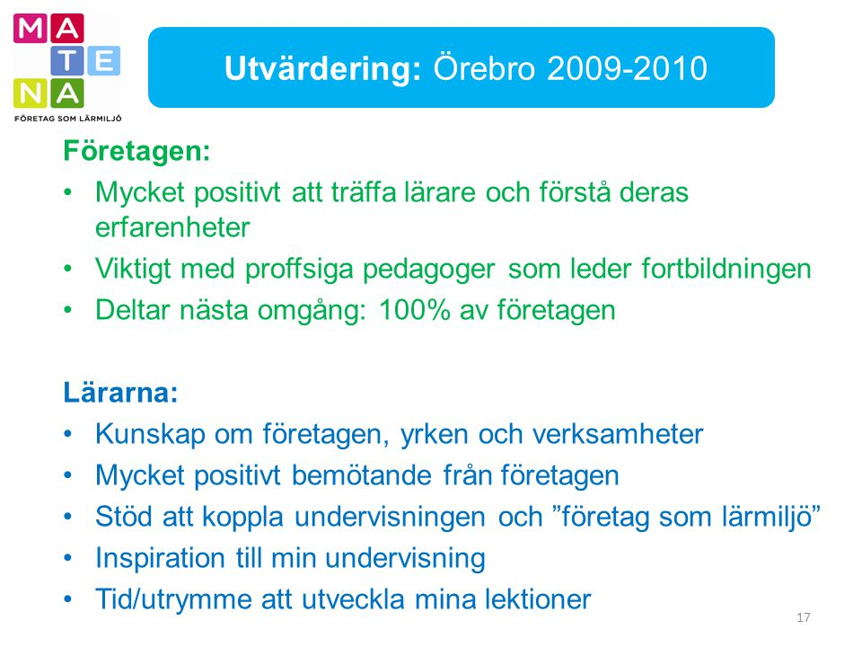 Utvärdering: Örebro 2009-2010 Företagen: