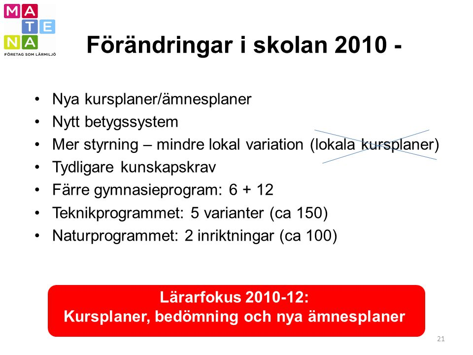 Förändringar i skolan 2010 -