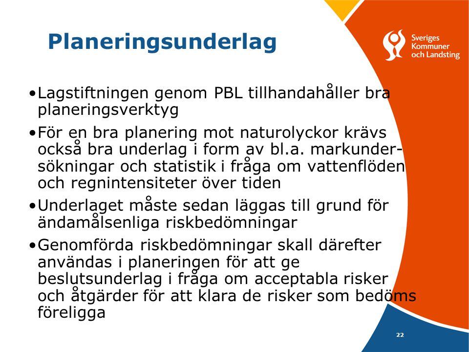Planeringsunderlag Lagstiftningen genom PBL tillhandahåller bra planeringsverktyg.
