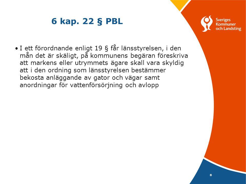 6 kap. 22 § PBL