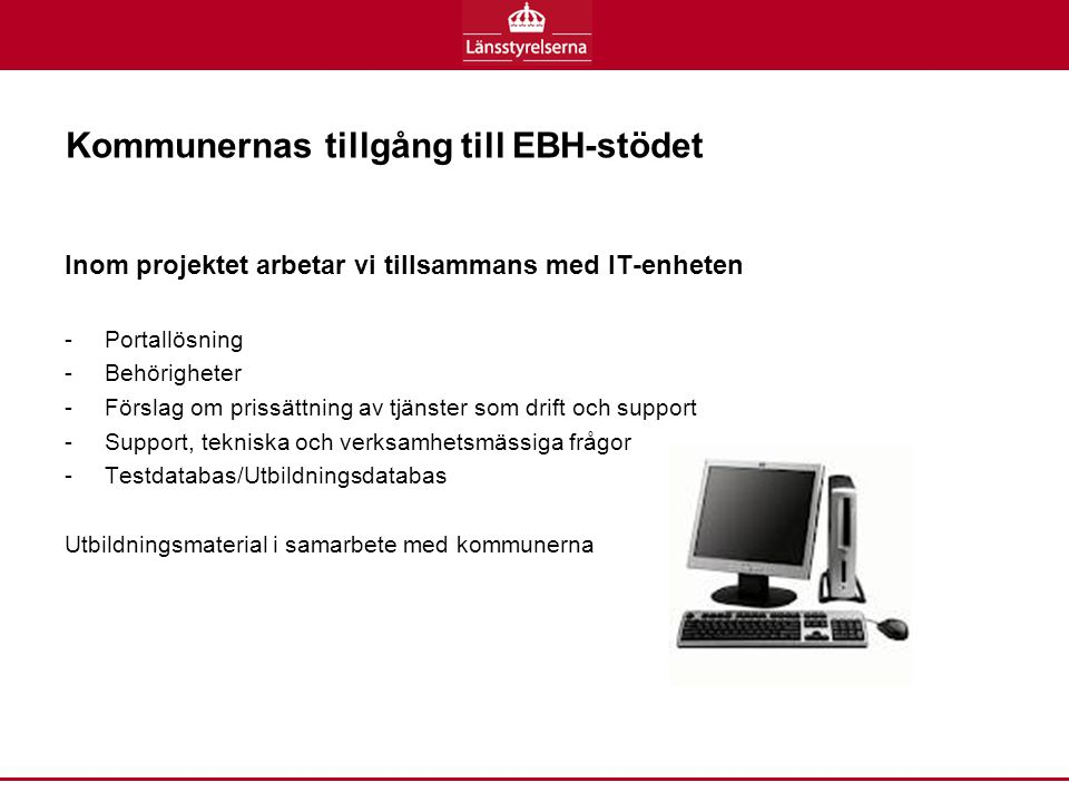 Kommunernas tillgång till EBH-stödet