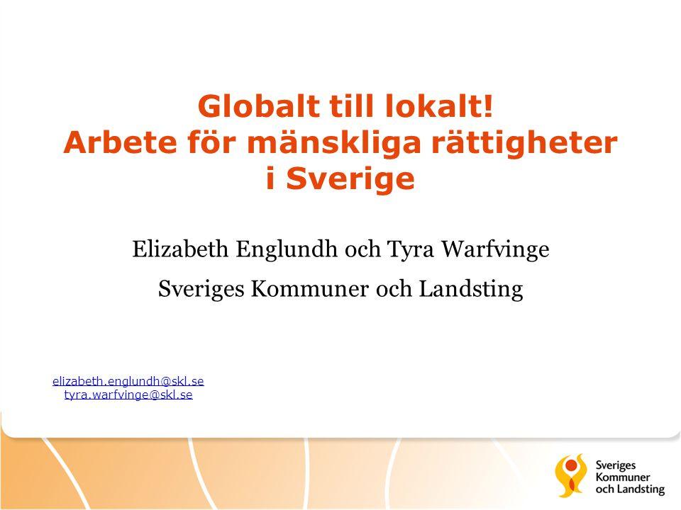 Globalt till lokalt! Arbete för mänskliga rättigheter i Sverige