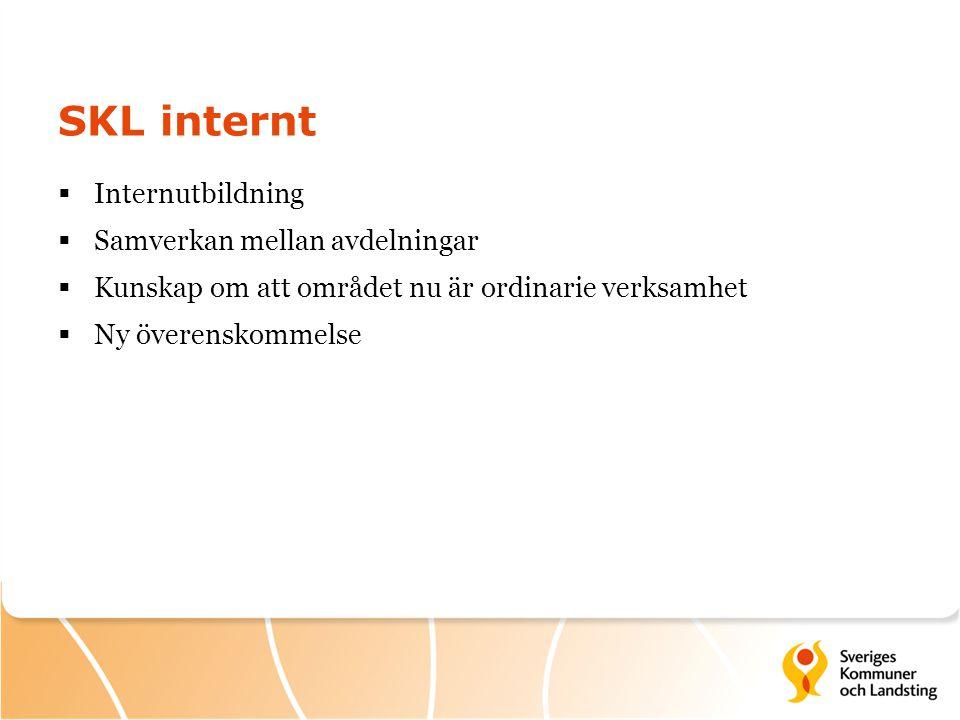 SKL internt Internutbildning Samverkan mellan avdelningar