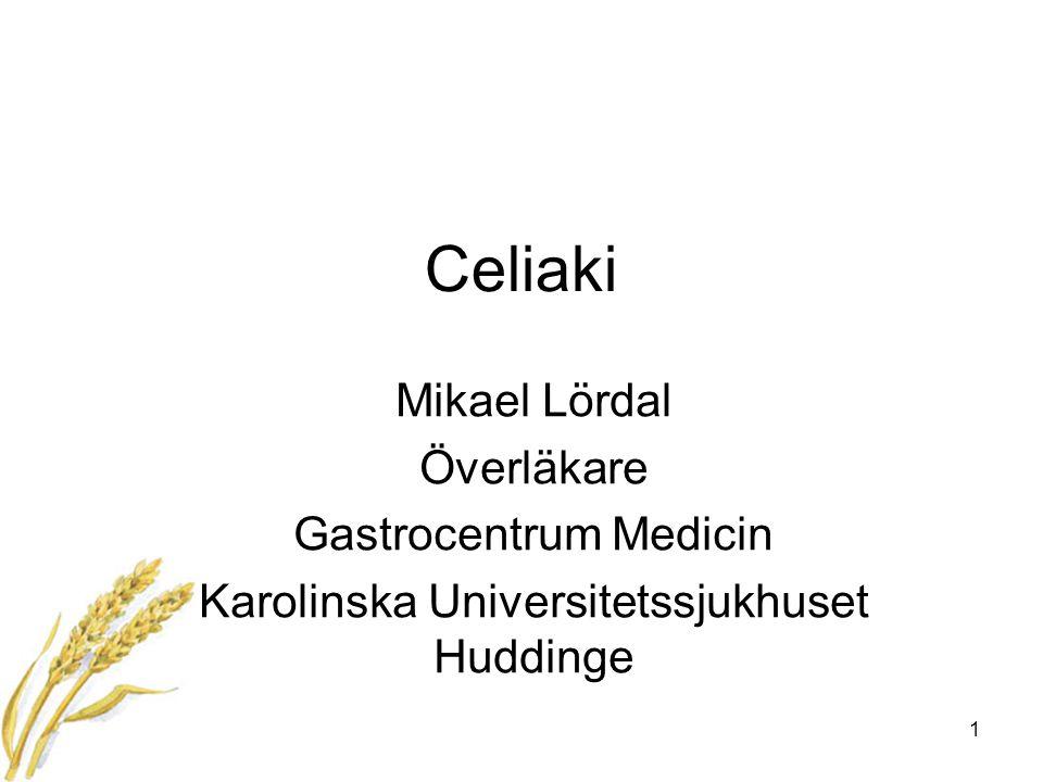Celiaki Mikael Lördal Överläkare Gastrocentrum Medicin