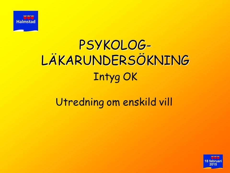 PSYKOLOG- LÄKARUNDERSÖKNING