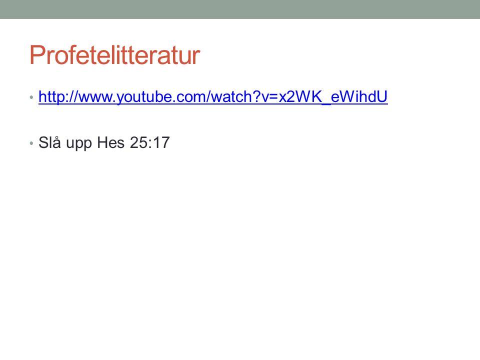 Profetelitteratur http://www.youtube.com/watch v=x2WK_eWihdU