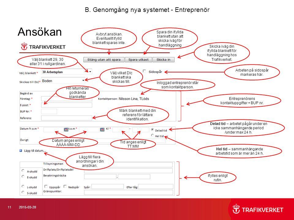 Ansökan B. Genomgång nya systemet - Entreprenör