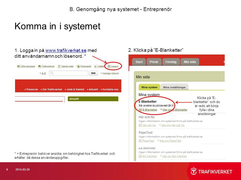 B. Genomgång nya systemet - Entreprenör