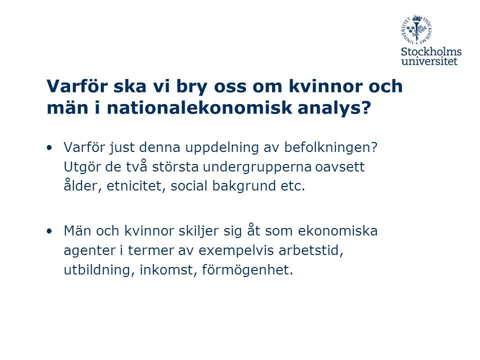 Varför ska vi bry oss om kvinnor och män i nationalekonomisk analys