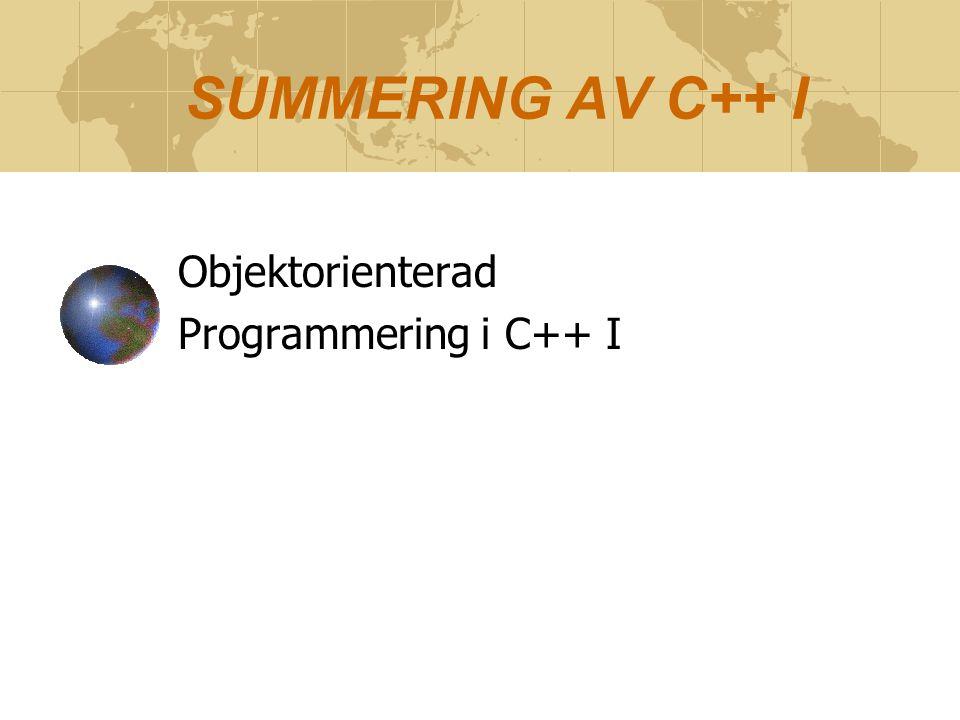 Objektorienterad Programmering i C++ I