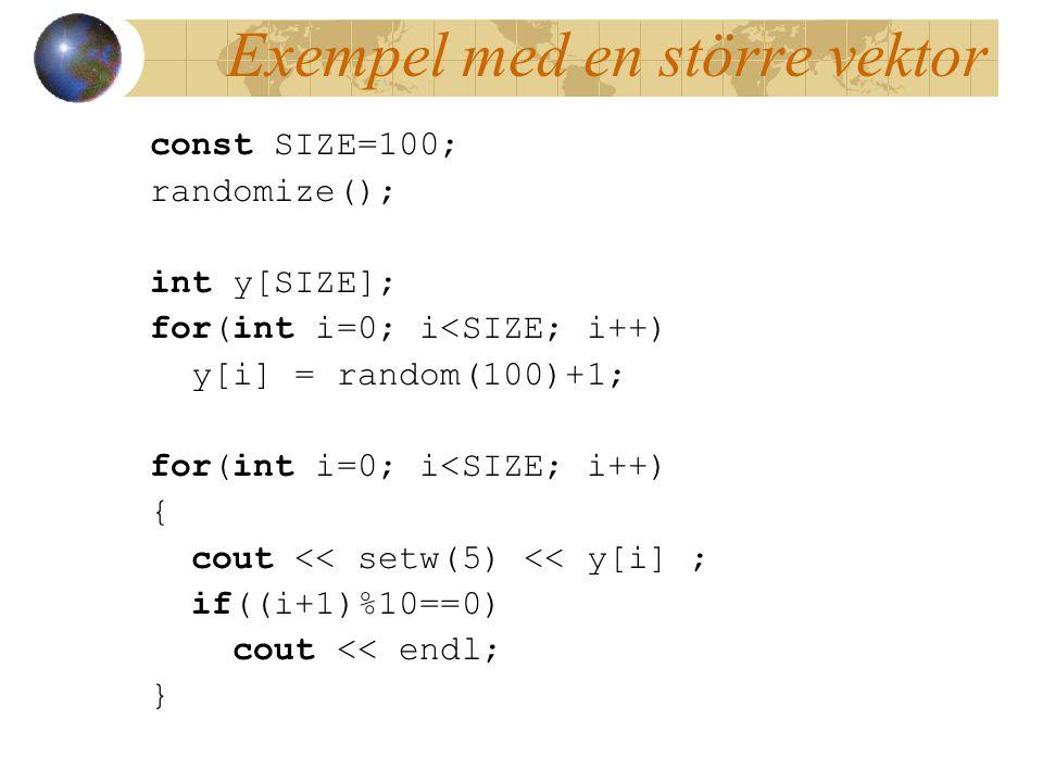 Exempel med en större vektor
