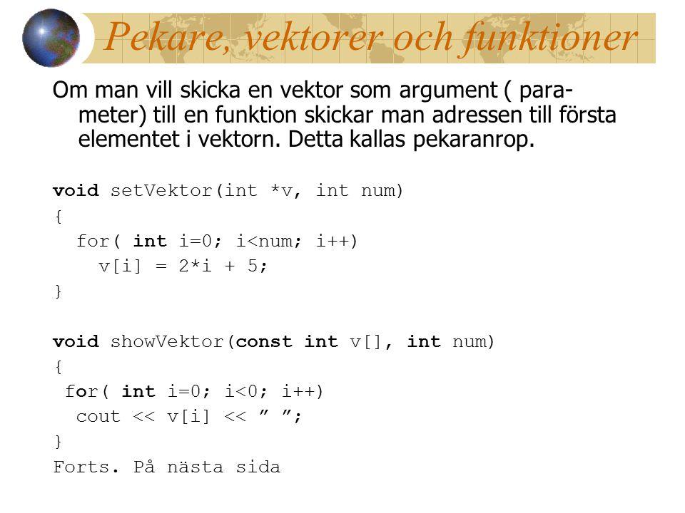 Pekare, vektorer och funktioner