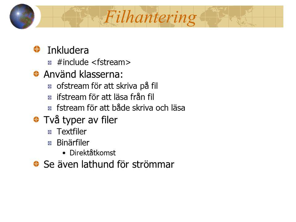 Filhantering Inkludera Använd klasserna: Två typer av filer