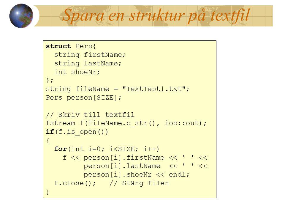Spara en struktur på textfil