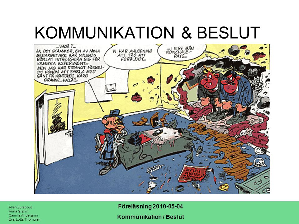 KOMMUNIKATION & BESLUT