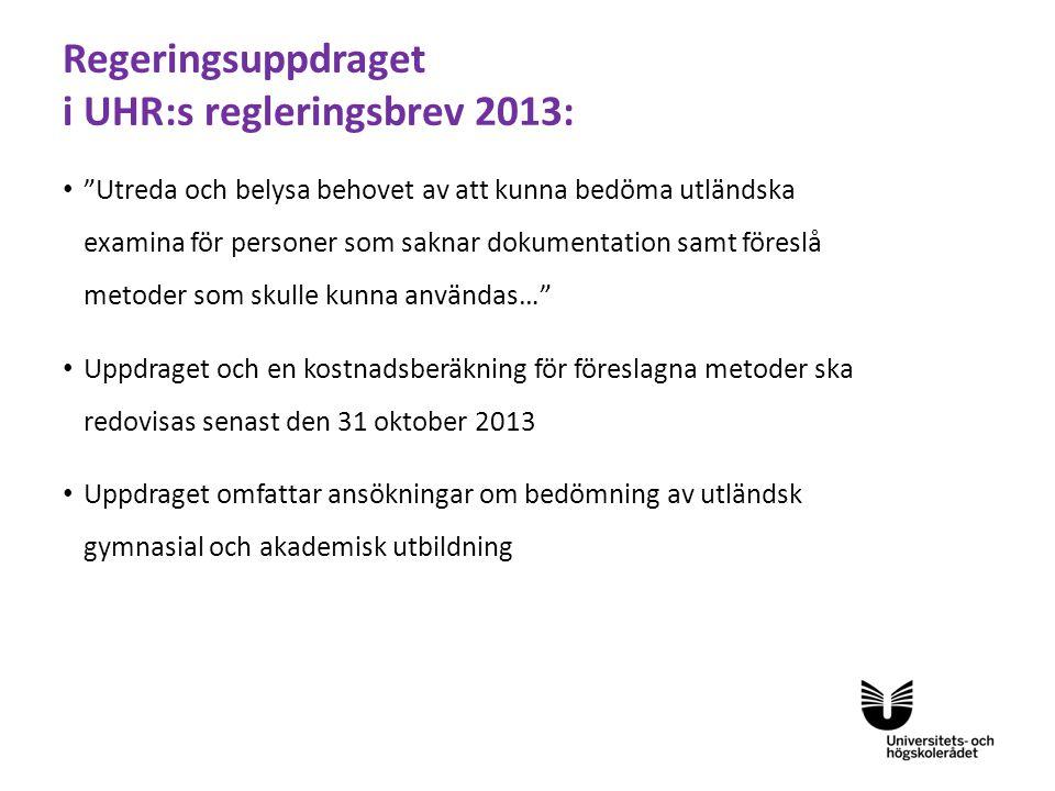 Regeringsuppdraget i UHR:s regleringsbrev 2013: