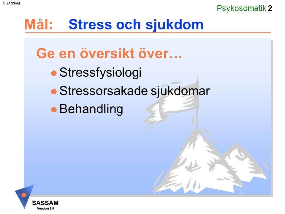 Mål: Stress och sjukdom