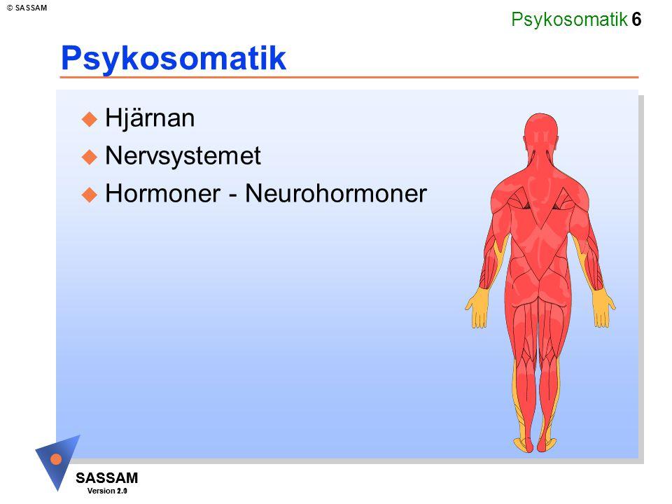 Psykosomatik Hjärnan Nervsystemet Hormoner - Neurohormoner Kommentar: