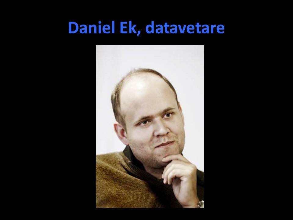 Daniel Ek, datavetare Har, med en medhjälpare, skapat Spotify. Marknadsvärde 2 000 000 000. Inga jobb i Sverige. Problem!!